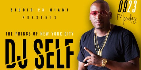 "Mon(9/23) DJ SELF VH1 Love&Hip Hop and POWER 105.1fm STAR ""LIVE""at STUDIO23 tickets"