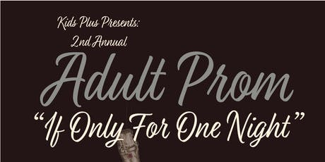 2nd Annual Adult Prom 2020 tickets