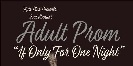 2nd Annual Adult Prom 2020