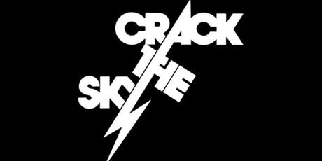 Crack The Sky **All Ages Matinee** (Show Added by Popular Demand!) tickets