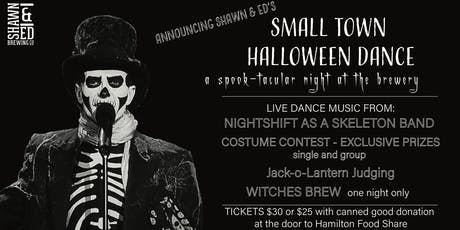 Shawn &  Ed Presents Small Town Halloween Dance tickets