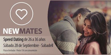 Speed dating en Sabadell - 26 a 36 entradas