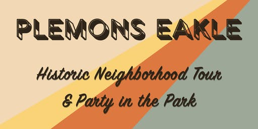 Plemons Eakle Historic Neighborhood Tour