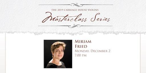 Miriam Fried Violin Masterclass