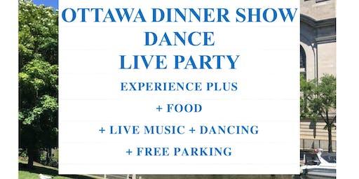 OTTAWA DINNER SHOW DANCE - FOOD, LIVE BAND MUSIC, DANCING