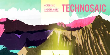 Technosaic w/ Spencer Miles (Portland), Tooth, Leap Year tickets