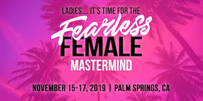 Fearless Female Mastermind
