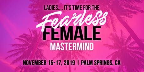 Fearless Female Mastermind tickets