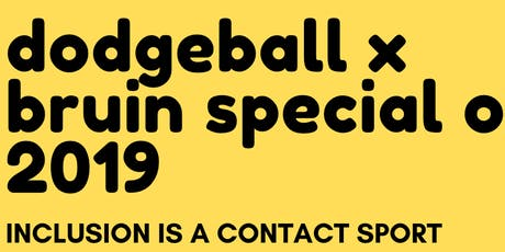 Dodgeball x Special Olympics at UCLA tickets