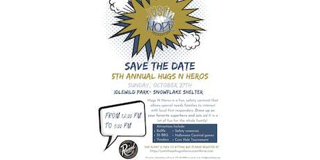 5th Annual Hugs N Heros tickets