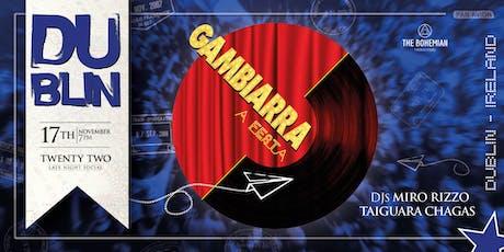 Gambiarra A Festa - Dublin [17/11] tickets