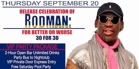 DENNIS RODMAN - THURSDAY - 09-19-2019 - Miami Beach tickets