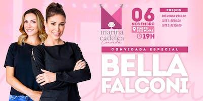 Marina Cadelca convida Bella Falconi