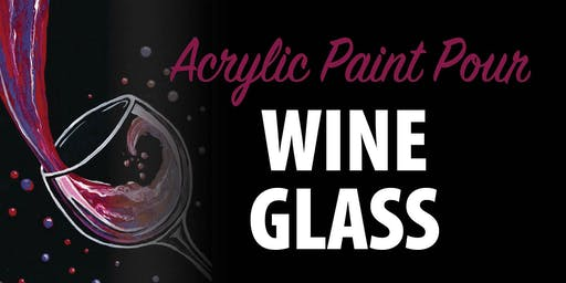 Acrylic Paint Pour Wine Glass
