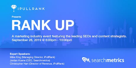 Rank UP - Marketing Industry Event Featuring Jordan Koene & Mike King tickets