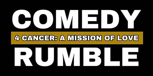 Comedy 4 Cancer Rumble