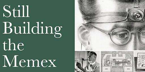Still Building The Memex