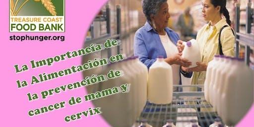 La Importancia de la Alimentación en la prevención de cancer de mama y cervix
