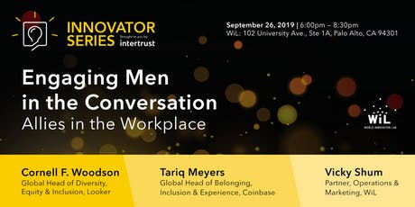Engaging Men in The Conversation | Allies in the Workplace tickets