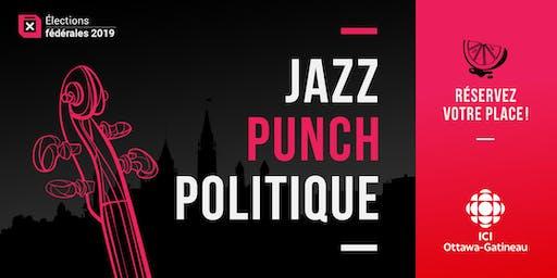 Jazz, punch et politique