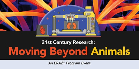 21st Century Research – Moving Beyond Animals tickets