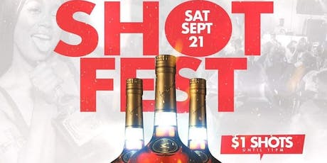 #ShotFest $1 Shots till 11! Powered by #TheLinkUp tickets