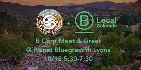 B Corp Meet & Greet @ Planet Bluegrass in Lyons tickets