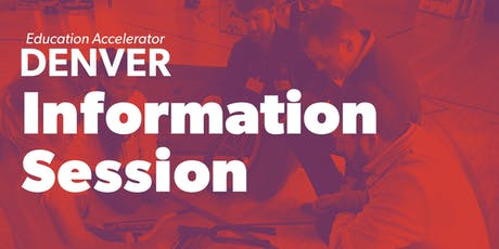 Education Accelerator Info Session and Happy Hour tickets