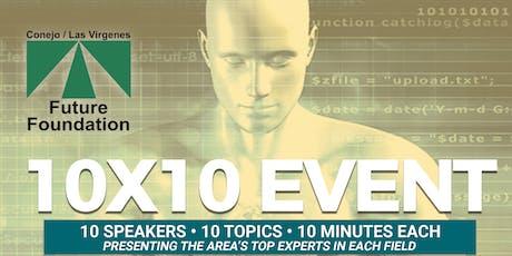 5th Annual 10x10 Event - Conejo/Las Virgenes Future Foundation (October 24, 2019) tickets