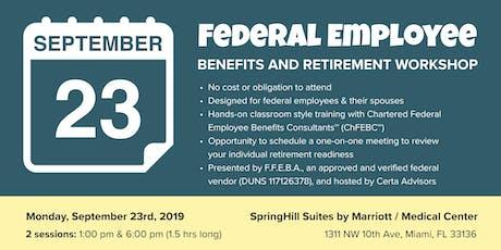 FFEBA Federal Employee Benefits & Retirement Workshop in Miami, FL tickets