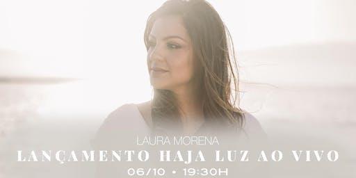 "Laura Morena -  ""HAJA LUZ"""