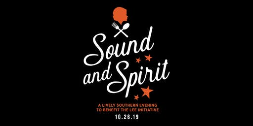 Sound and Spirit A Lively Southern Evening to Benefit The LEE Initiative