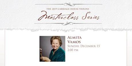 Almita Vamos Violin Masterclass tickets
