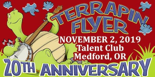 Terrapin Flyer 20th Anniversary at Talent Club in Talent, OR