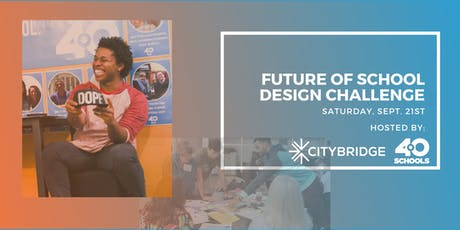 Future of School Design Challenge tickets