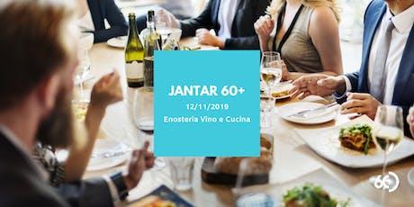JANTAR 60+ ingressos