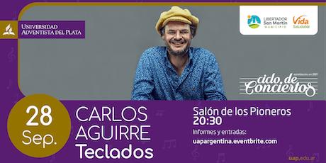 Ciclo de conciertos - Carlos Aguirre (Teclados) entradas