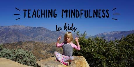 Teaching Mindfulness to Kids tickets