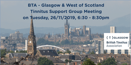 BTA – Glasgow & West of Scotland Tinnitus Support Group (26/11/2019) tickets