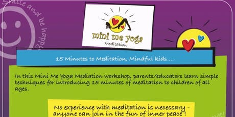 Mini Me Yoga Meditation Workshop Springfield Lakes 27th October  tickets