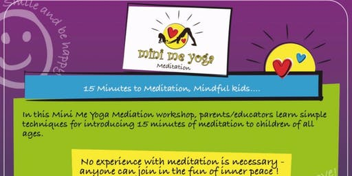 Mini Me Yoga Meditation Workshop Springfield Lakes 27th October
