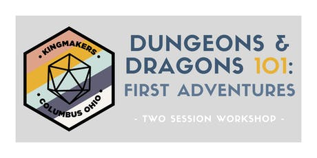 Dungeons & Dragons 101: First Adventures (COLUMBUS) tickets