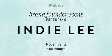 Brand Founder Event: Indie Lee tickets