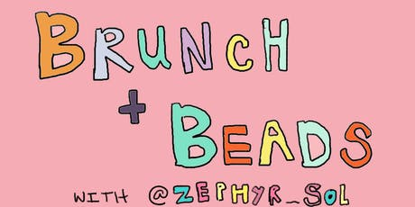 Brunch and Beads tickets