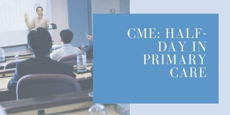 CME: Fall Half-Day in Primary Care tickets