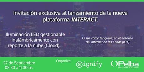 Evento de lanzamiento - Plataforma INTERACT de SIGNIFY. entradas