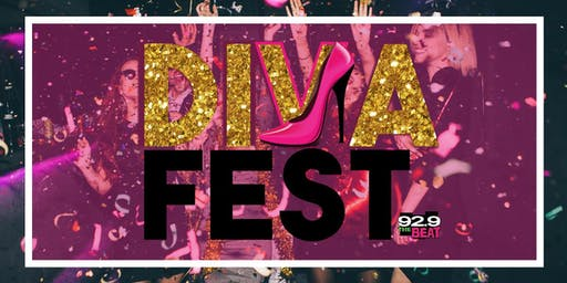 Diva Fest Presented by 92.9 The Beat
