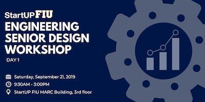 StartUP FIU Engineering Senior Design Workshop Day 1