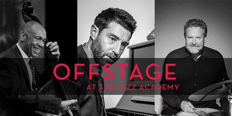 Offstage at the Academy: John Clayton, Benny Green, & Jeff Hamilton tickets