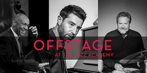 Offstage at the Academy: John Clayton, Benny Green, & Jeff Hamilton
